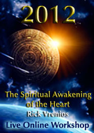 2012 - Spiritual Awakening of the Heart