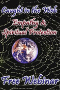 Webinar - Empathy & Spiritual Protection